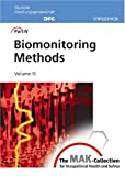 Product review for The MAK Collection for Occupational Health and Safety: Part IV: Biomonitoring Methods (The MAK-Collection for Occupational Health and Safety. Part IV:            Biomonitoring Methods (DFG))