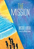 The Mission, Miguel Loera, 1493124161