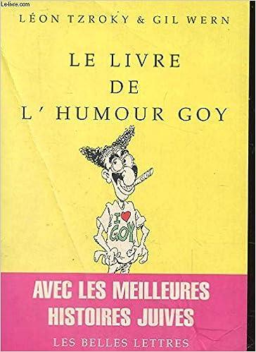 Le Livre De L Humour Goy Bibliophane French Edition