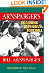 Arnsparger's Coaching Defensive Football
