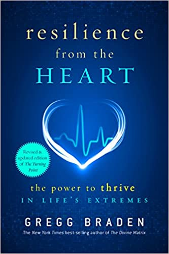 Read Resilience from the Heart: The Power to Thrive in Life's Extremes PDF