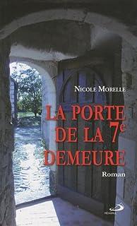 La porte de la septième demeure, Morelle, Nicole