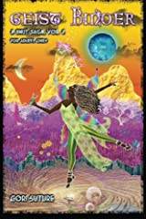 Geist Kinder: A Smut Saga, Vol. 4 (Volume 4) Paperback