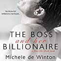 The Boss and Her Billionaire Audiobook by Michele De Winton Narrated by Susan James