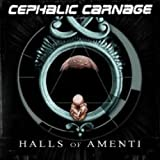 Halls of Amenti by Cephalic Carnage (2010-06-02)