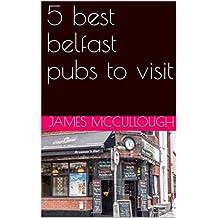 5 best belfast pubs to visit