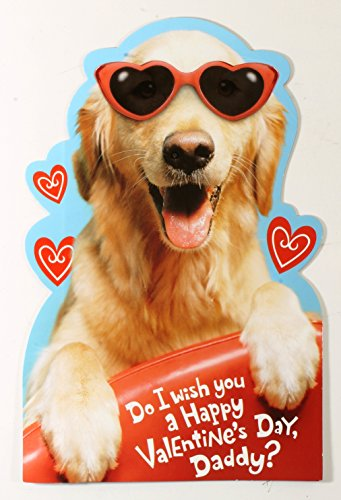 Valentine Card for Daddy from young son (Do I wish you a Happy Valentine's Day, Daddy? (Dog w/sunglasses)) By American Greetings - Daddy Sunglasses
