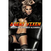 Agent Vixen: Mission One: Assignment Alexandria