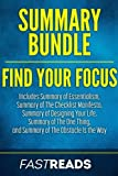 img - for Summary Bundle: Find Your Focus | FastReads: Includes Summary of Essentialism, Summary of The Checklist Manifesto, Summary of Designing Your Life, Summary of The One Thing + 1 BONUS BOOK book / textbook / text book