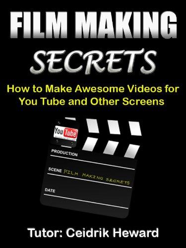 Film Making Secrets  English Edition