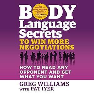Body Language Secrets to Win More Negotiations Audiobook