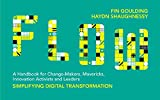 img - for FLOW: A Handbook for Change Makers, Mavericks, Innovation Activists and Leaders book / textbook / text book