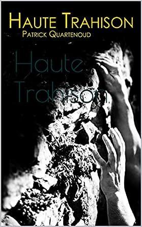 Ebooks kindle haute trahison les aventures for Haute trahison