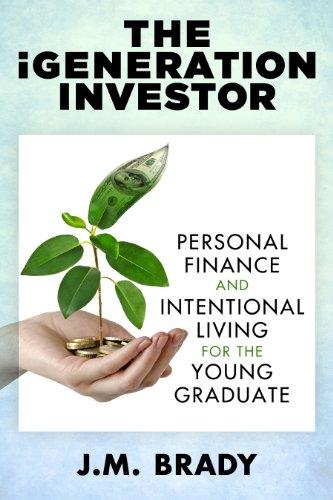 iGeneration Investor Personal Intentional Graduate ebook product image