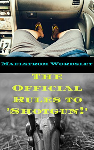 The Official Rules to 'Shotgun!'