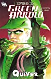 Green Arrow: Quiver by Kevin Smith front cover