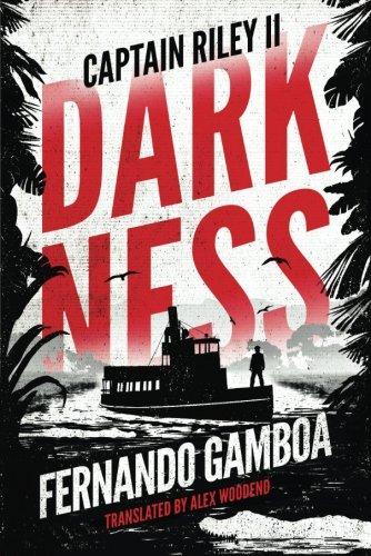 Darkness: Captain Riley II (The Captain Riley Adventures) pdf