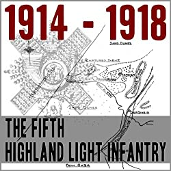 The Fifth Battalion Highland Light Infantry 1914 - 1918