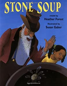 Stone Soup by Heather Forest (2005-12-15)
