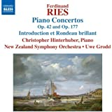 Ferdinand Ries: Piano Concertos, Op. 42 and Op. 177