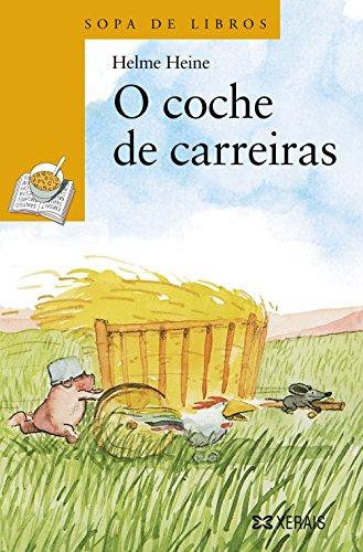 O Coche De Carreiras / the Race Car (Infantil E Xuvenil) (Galician Edition)