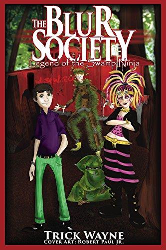 The Blur Society: Legend of the Swamp Ninja