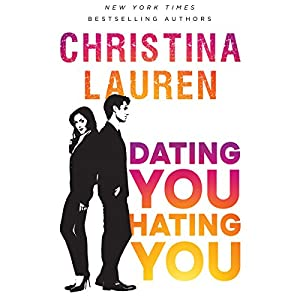 Dating You / Hating You Audiobook