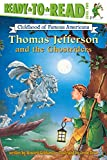 img - for Thomas Jefferson and the Ghostriders (Ready-to-read COFA) book / textbook / text book
