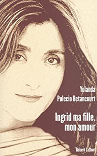 Book's Cover ofIngrid ma fille mon amour
