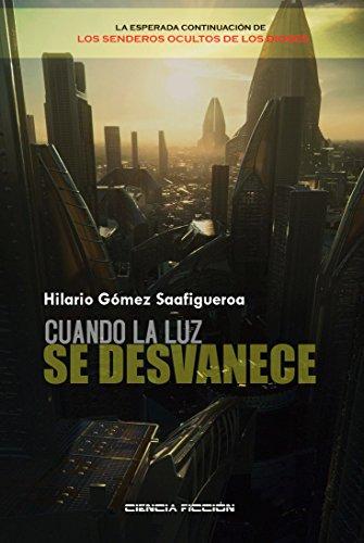 Cuando la luz se desvanece (Spanish Edition)