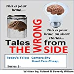 Tales from the Wrongside | Robert Wilson,Beverly Wilson