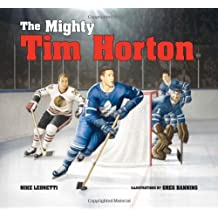 The Mighty Tim Horton