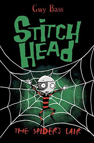The Spider's Lair (Stitch Head Book 4) (Spider Bass)