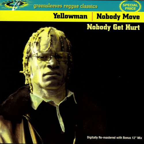 Yellowman Stream or buy for $1.29 · Nobody Move Nobody Get Hurt