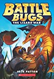 The Lizard War (Battle Bugs #1)