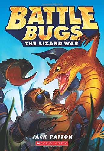 The Lizard War (Battle Bugs ()