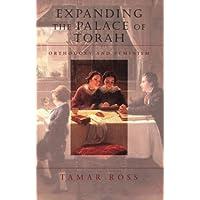 Expanding the Palace of Torah: Orthodoxy and Feminism (Brandeis Series on Jewish Women)