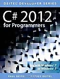 C# 2012 for Programmers (5th Edition) (Deitel Developer Series)