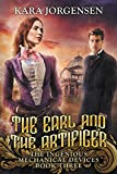 The Earl and the Artificer (The Ingenious Mechanical Devices Book 3)