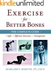 Exercise for Better Bones: The Comple...