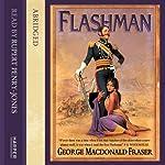Flashman: Flashman, Book 1 | George MacDonald Fraser