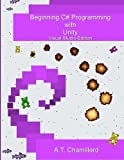 img - for Beginning C# Programming with Unity: Visual Studio Edition book / textbook / text book