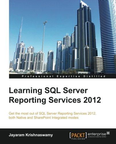 Learning SQL Server Reporting Services 2012 by Jayaram Krishnaswamy, Publisher : Packt Publishing