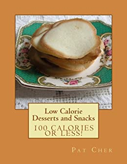 low calorie   desserts and snacks english edition ebook