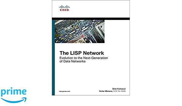 The LISP Network: Evolution to the Next-Generation of Data
