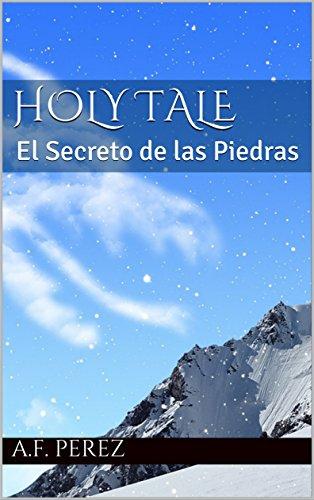 Holy Tale: El Secreto de las Piedras (Spanish Edition ...