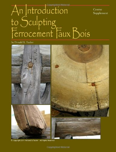 An Introduction to Sculpting Ferrocement Faux Bois ebook