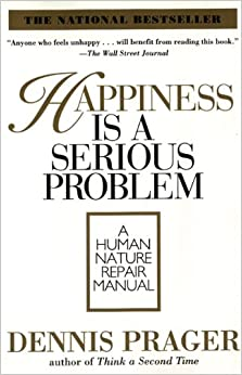 Happiness is a serious problem a human nature repair manual happiness is a serious problem a human nature repair manual fandeluxe PDF
