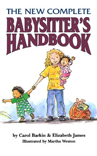 The New Complete Babysitter's Handbook