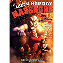 A Hacked-Up Holiday Massacre